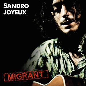 sandro-joyeux-migrant-cover-art